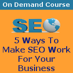 5 Ways To Make Search Engine Optimization Work For Your Business